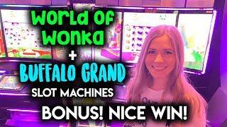 WORLD of WONKA + Buffalo GRAND Slot machines!! BONUSES!! Nice WIN!!