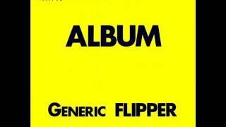 Flipper - Shed no tears (with lyrics)