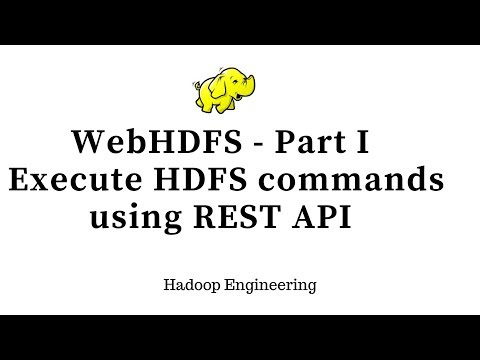 WebHDFS - Executing Hadoop File System Commands using REST API