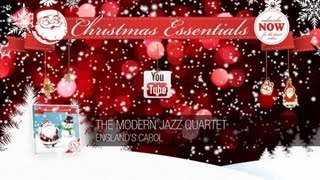 The Modern Jazz Quartet - England's Carol // Christmas Essentials V...