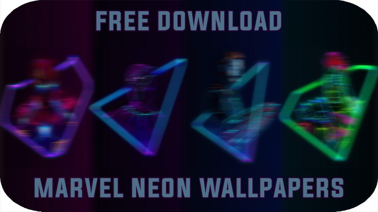 Marvel S Infinity War Neon Wallpapers Free Download Youtube