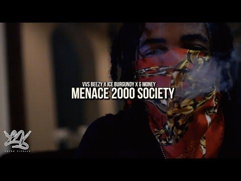 Ice Burgandy x VVS Beezy x G Money- Menace 2000 Society  Shot by: @LacedVis