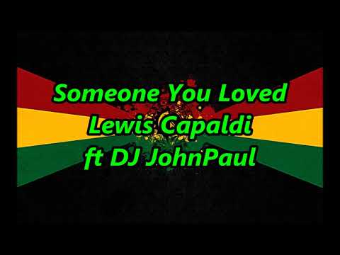 Someone You Loved - Brittany Maggs ft DJ John Paul
