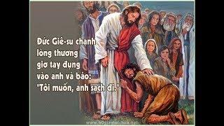 TÔI MUỐN,  ANH SẠCH ĐI - Cầu nguyện: Nếu Ngài muốn, Ngài có thể làm cho tôi được sạch