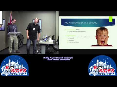 200 Hacking Peoples Lives with Google Sync Shawn Edwards Sean Hopkins