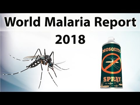 World Malaria Report 2018 by WHO, What are good and bad news for India? Current Affairs 2018