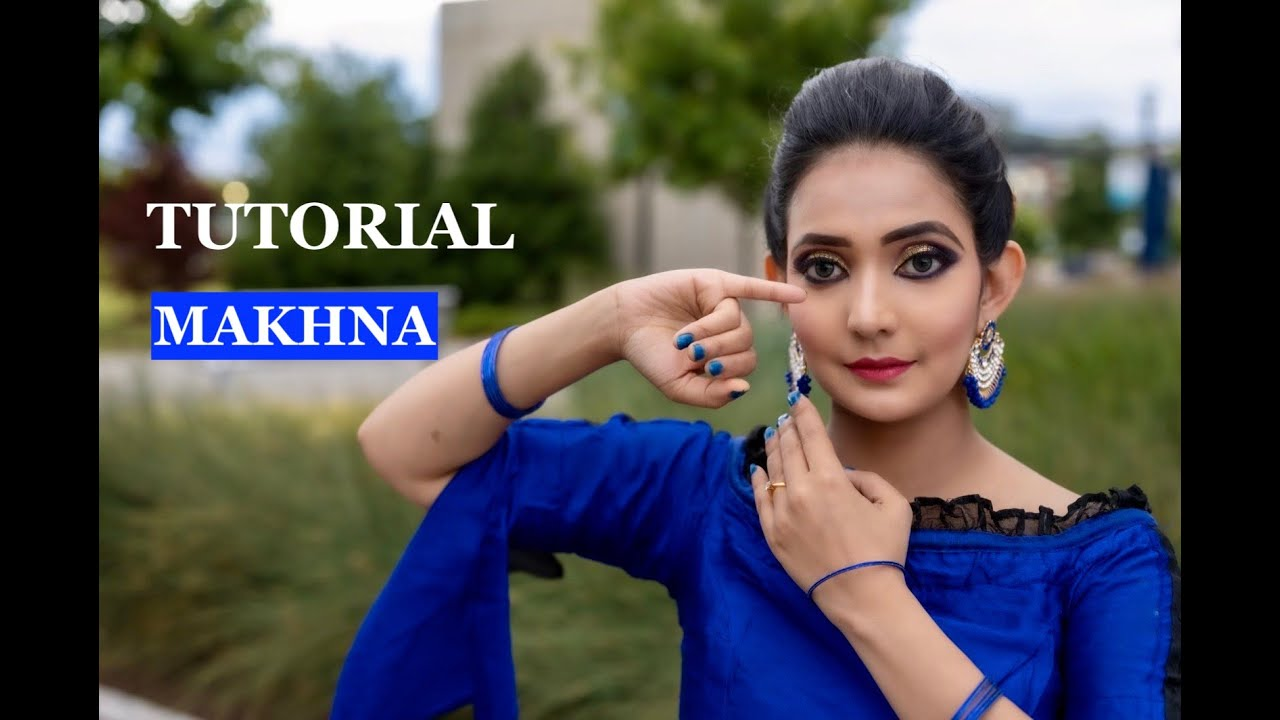 Makhna Dance TUTORIAL | Drive | Choreography | Dance Steps