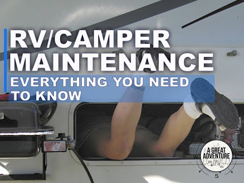 Annual RV Maintenance - Everything you need to know!