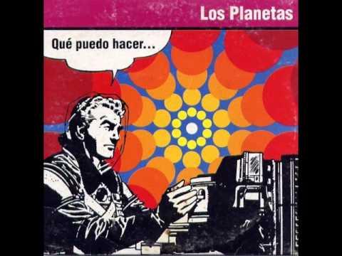 Los Planetas - Qué Puedo Hacer