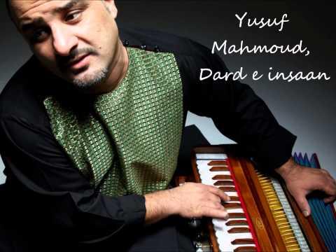 Yusuf Mahmoud, Dard e Insaan