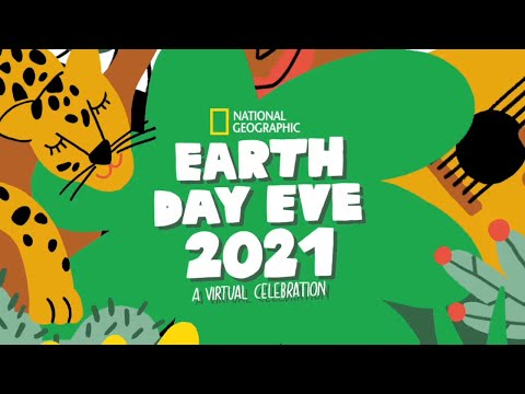 Earth Day Eve 2021   National Geographic