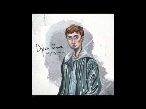 Dylan Owen - Everything Gets Old (Official Audio)
