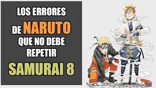 Errores de Naruto que Samurai 8 no debe REPETIR