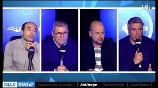 Talk Show : polémiques arbitrage, est-ce que ça va trop loin ?