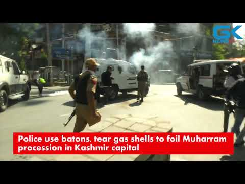#Muharram Police use batons, tear gas shells to foil Muharram procession in Kashmir capital