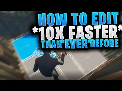 HOW TO EDIT *2X FASTER* THAN EVER BEFORE ~ INSANE Pro Editing Tip / Fortnite Season 9 Console and PC
