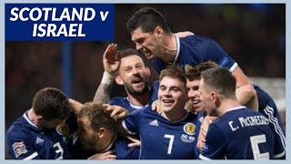 NEVER IN DOUBT! Scotland 3-2 Israel VLOG!! (20/11/2018)