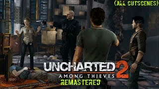 Uncharted™ 2: Among Thieves Remastered. Movie (ALL cutscenes)