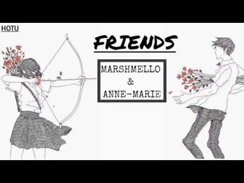 [Lyrics+Vietsub] FRIENDS - Marshmello, Anne-Marie