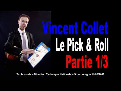 Vincent Collet : Le Pick & Roll 1/3