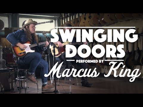 Swinging Doors by Marcus King