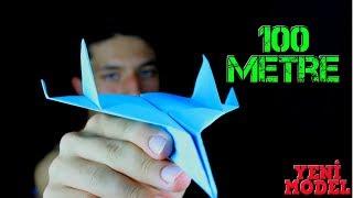 4 Dakikada 100 Metre Uçabilen Kağıttan Uçak Yapımı / Nasıl Yapılır ?