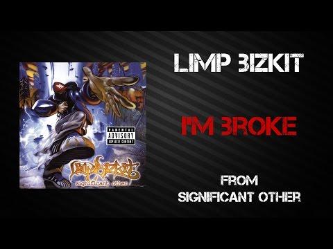 Limp Bizkit - I'm Broke [Lyrics Video]