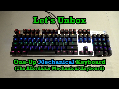 Let's Unbox: One-Up Mechanical Keyboard (The Affordable Mechanical Keyboard)