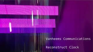 Trip-Hop / Downtempo 2019 - Vanheems Communications - Reconstruct Clock (hauntology music / IDM)