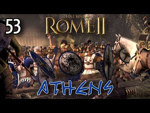 Total War: Rome 2 - Athens Campaign - #53 ~ Assaulting the Enemy Camp
