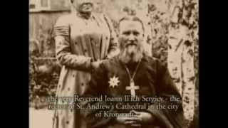The life os Saint JOHN OF KRONSTADT part 1 out of 4