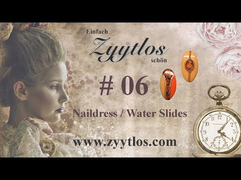 Zyytlos Nail Art Tutorial # 6 - Naildress/Water Slides thumbnail
