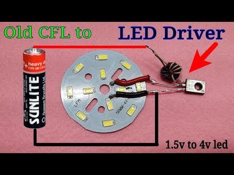 Old CFL Circuit to LED Driver //1.5v to 4v led light
