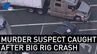 Pursuit of Murder Suspect Ends With Crash  nto Big Rig NBCLA