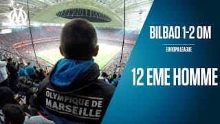 BILBAO 1- 2 OM La qualif depuis les tribunes | 12EME HOMME