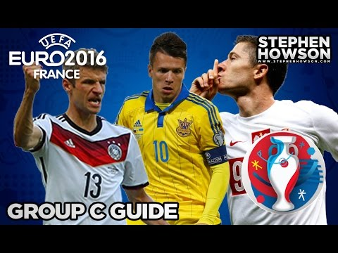 Group C; Germany, Northern Ireland, Poland & Ukraine   Euro 2016 Guide
