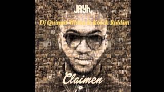 Jayh ft Quinna - Claimen (Whine & Kotch Riddim)