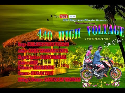 New Santhali Video Song 2018 \\ 440 High Voltage