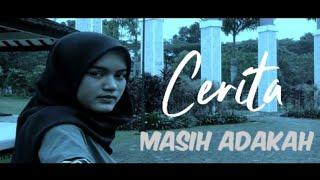 Cerita - Masih adakah (Official video)