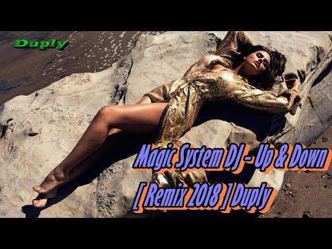 Magic System DJ - Up & Down [ Remix 2018 ] Duply