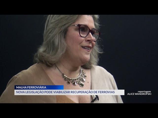 02-12-2019 - LEI PODE VIABILIZAR MALHA FERROVIÁRIA - ZOOM TV JORNAL