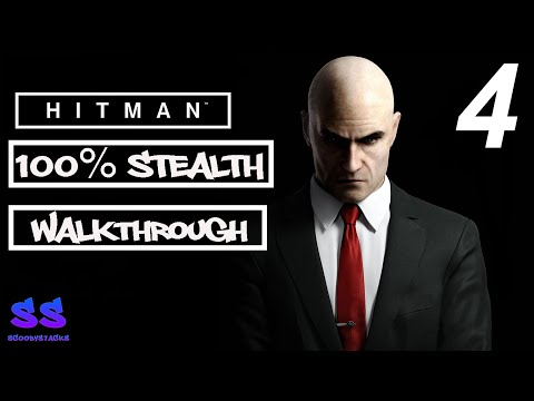 "Hitman 100 % Stealth Gameplay Walkthrough Episode 1 (Part 4) ""Showstopper""-  Paris, France (2016)"