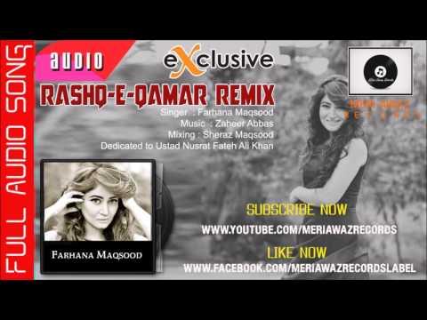 Rashq e Qamar Remix   Farhana Maqsood