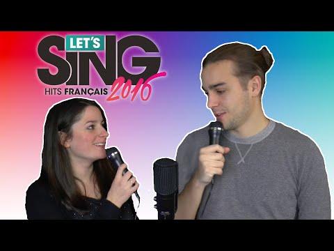 Let's Sing 2016 HITS Français PS4 ! Guillaume et Kim Chantent du Maître Gims !