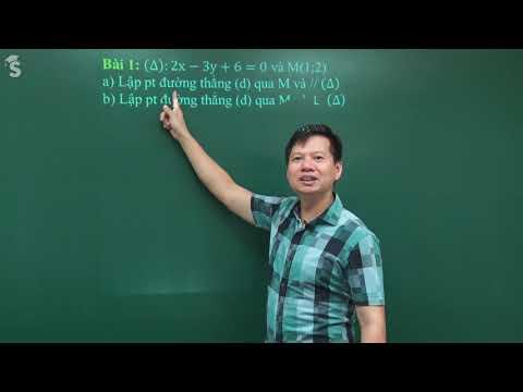 Lập phương trình đường thẳng - Môn Toán lớp 10 - Thầy Nguyễn Công Nguyên