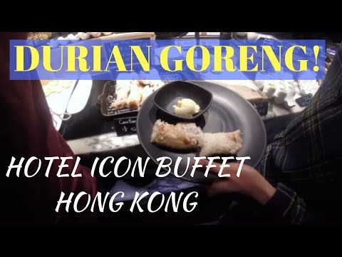 MAKAN BUFFET DI HOTEL ICON, HONG KONG