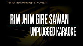 Rim Jhim Gire Sawan | Kishore Kumar | Unplugged Karaoke