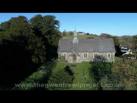 The Gwenfrewi Project, Gwytherin, North Wales