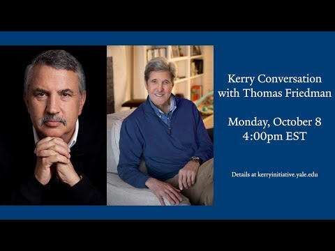 Kerry Conversation with Thomas Friedman