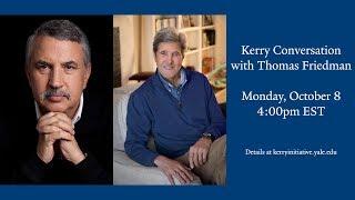 Kerry Conversation with Thomas Friedman